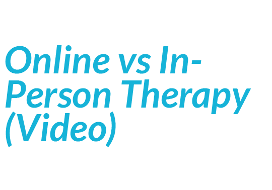 Online Vs In Person Therapy Video